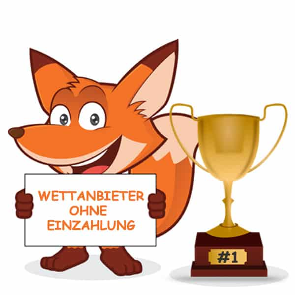 Der Fuchs stellt den besten Wettanbieter mit dem Bonus ohne Einzahlung vor